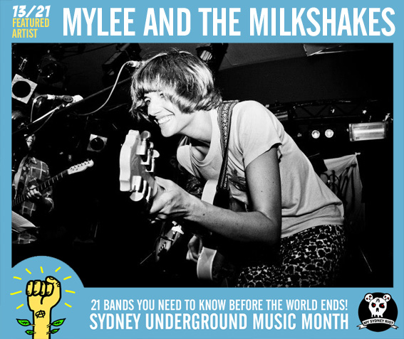 13 MYLEE AND THE MILKSHAKES